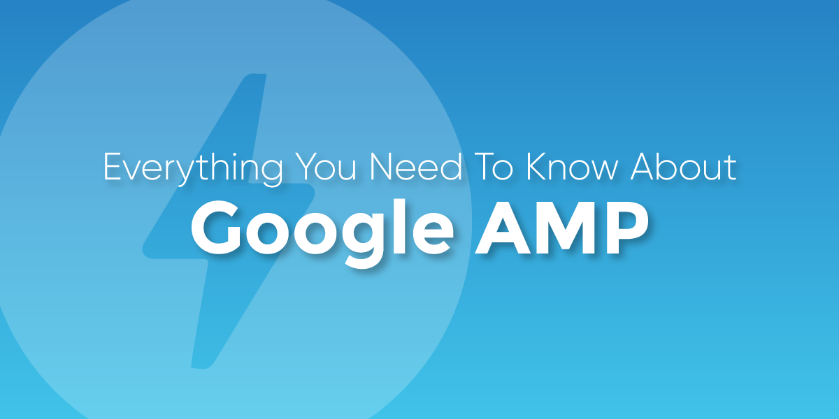 Accelerated Mobile Pages (AMP) Your guide to speed up your mobile pages